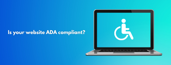 Is your website ADA compliant (1)